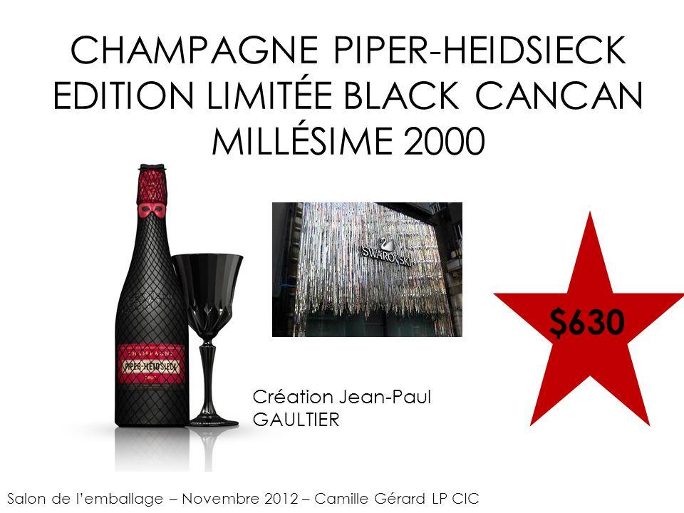 CHAMPAGNE PIPER-HEIDSIECK EDITION LIMITÉE BLACK CANCAN MILLÉSIME 2000 $630 Salon de lemballage – Novembre 2012 – Camille Gérard LP CIC Création Jean-Paul GAULTIER