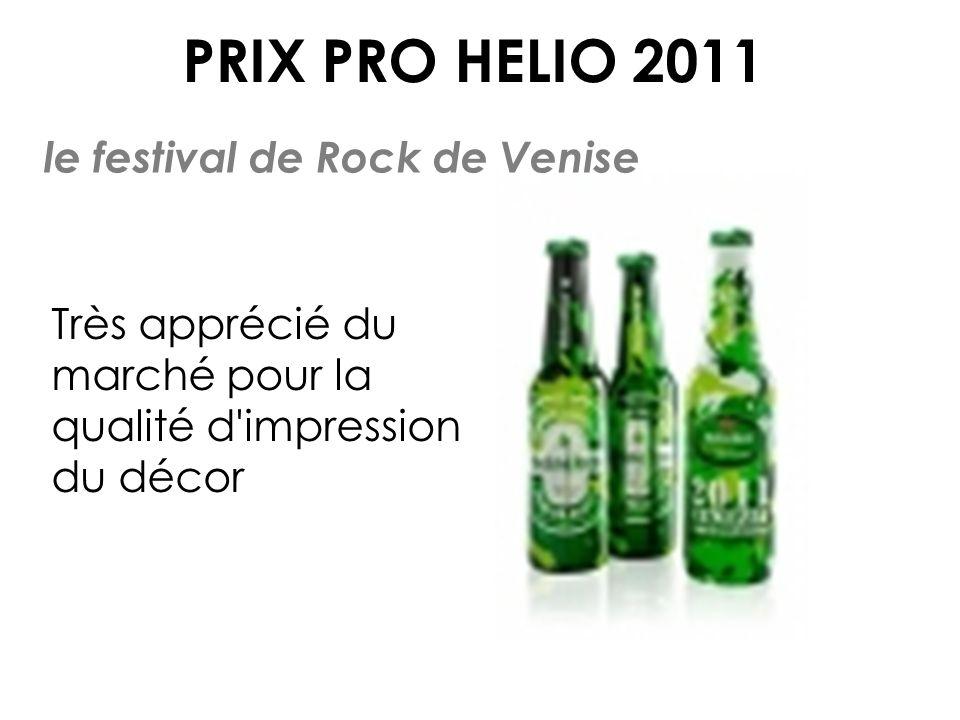PRIX PRO HELIO 2011 le festival de Rock de Venise Très apprécié du marché pour la qualité d impression du décor