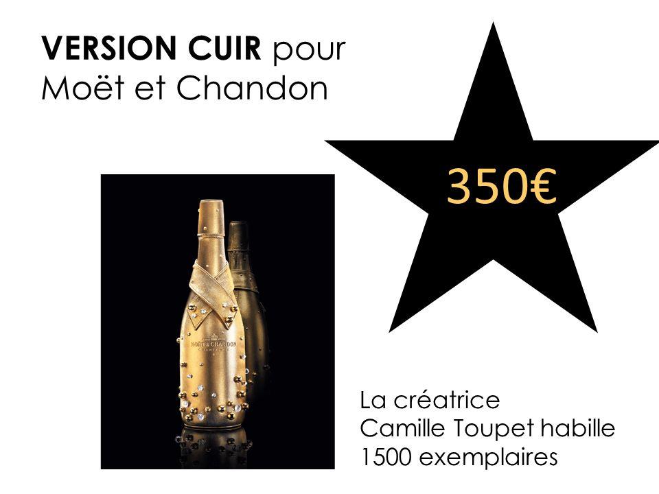 La créatrice Camille Toupet habille 1500 exemplaires VERSION CUIR pour Moët et Chandon 350