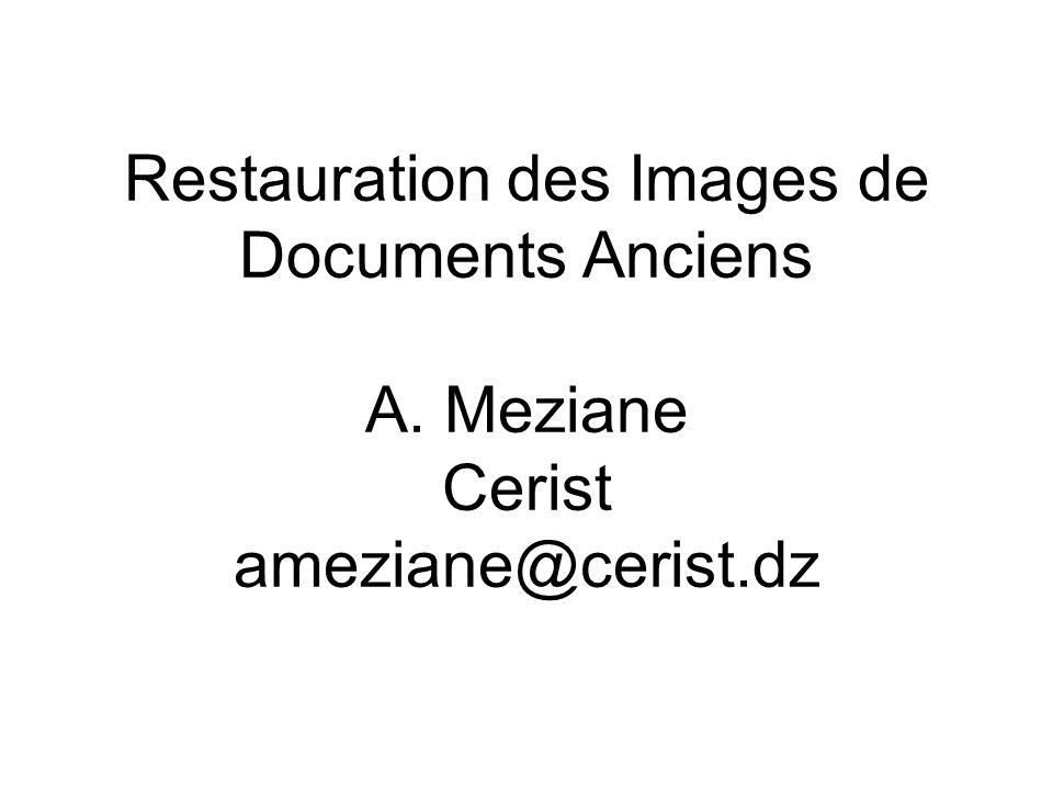 12 Dégradations des images de documents anciens – Absence de travaux complets sur les dégradations des images de documents anciens.
