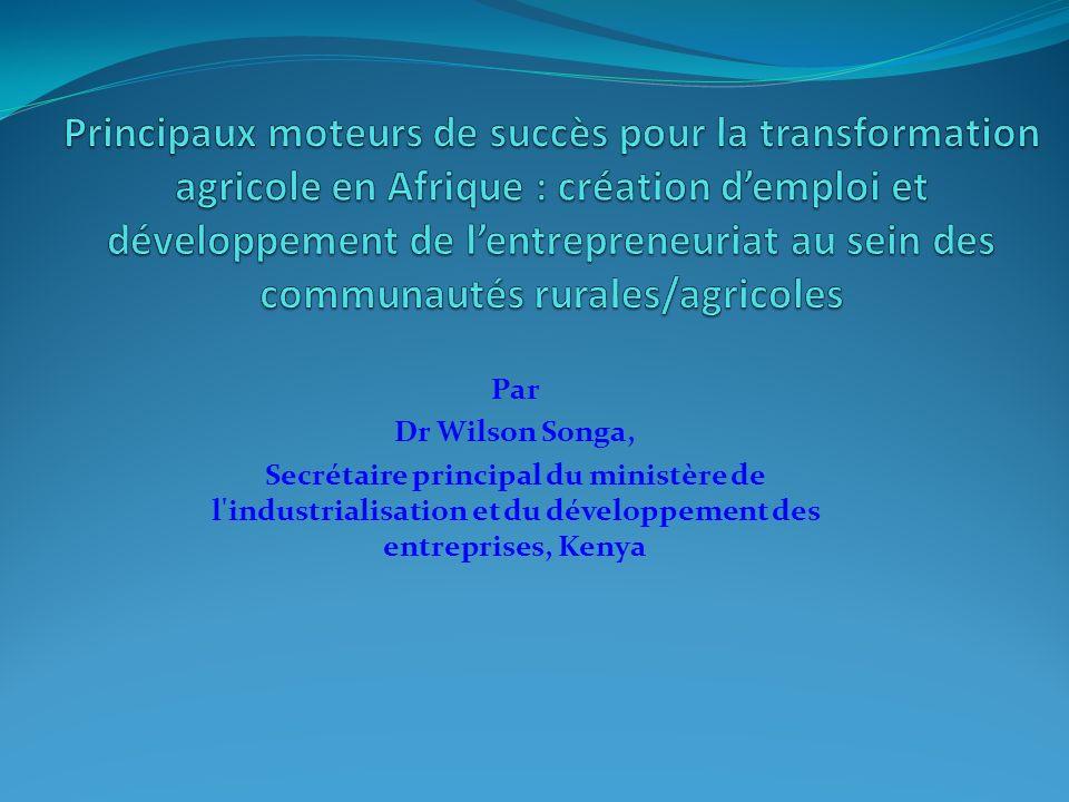 Par Dr Wilson Songa, Secrétaire principal du ministère de l'industrialisation et du développement des entreprises, Kenya