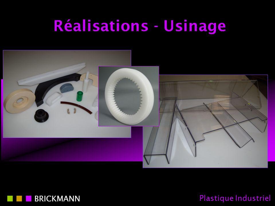 Réalisations - Usinage BRICKMANN Plastique Industriel