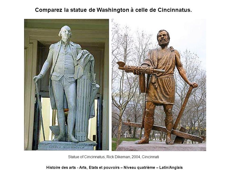 Comparez la statue de Washington à celle de Cincinnatus. Statue of Cincinnatus, Rick Dikeman, 2004, Cincinnati Histoire des arts - Arts, Etats et pouv