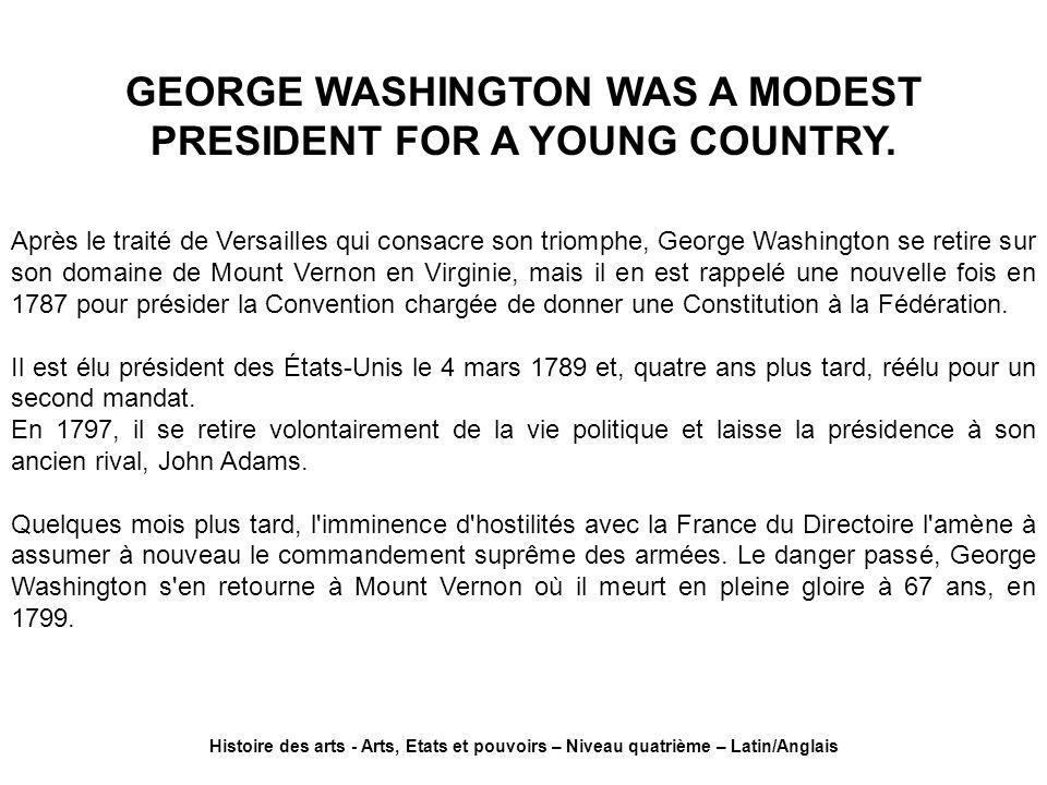 Après le traité de Versailles qui consacre son triomphe, George Washington se retire sur son domaine de Mount Vernon en Virginie, mais il en est rappe