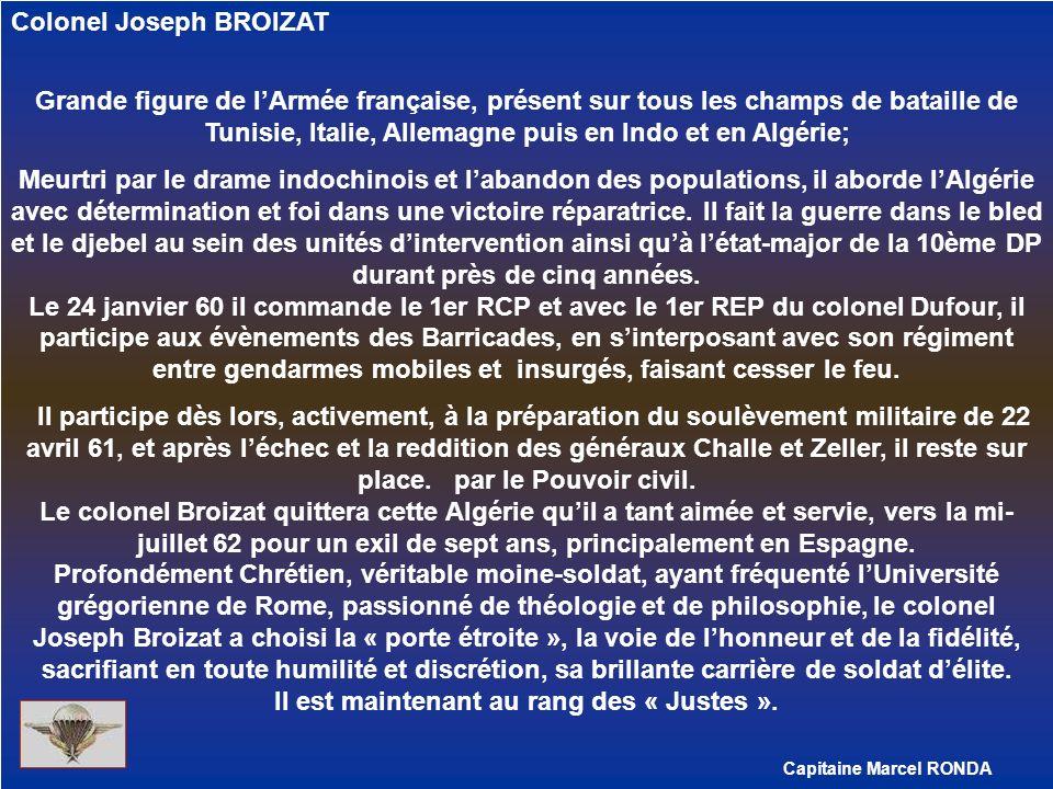 Colonel Joseph BROIZAT Grande figure de lArmée française, présent sur tous les champs de bataille de Tunisie, Italie, Allemagne puis en Indo et en Alg