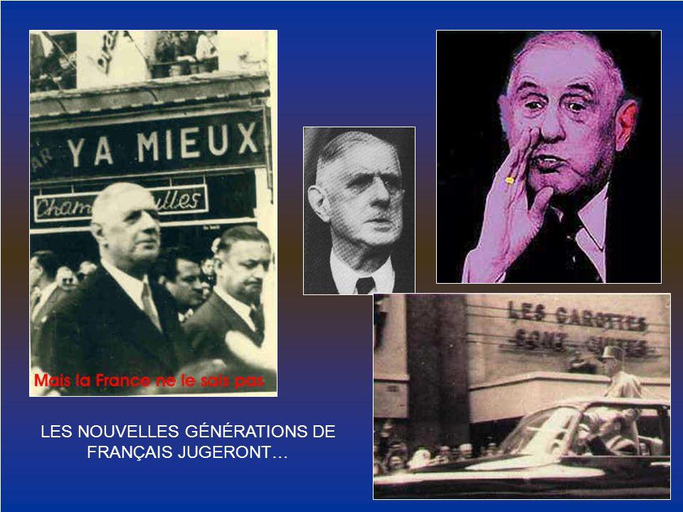 LES NOUVELLES GÉNÉRATIONS DE FRANÇAIS JUGERONT…