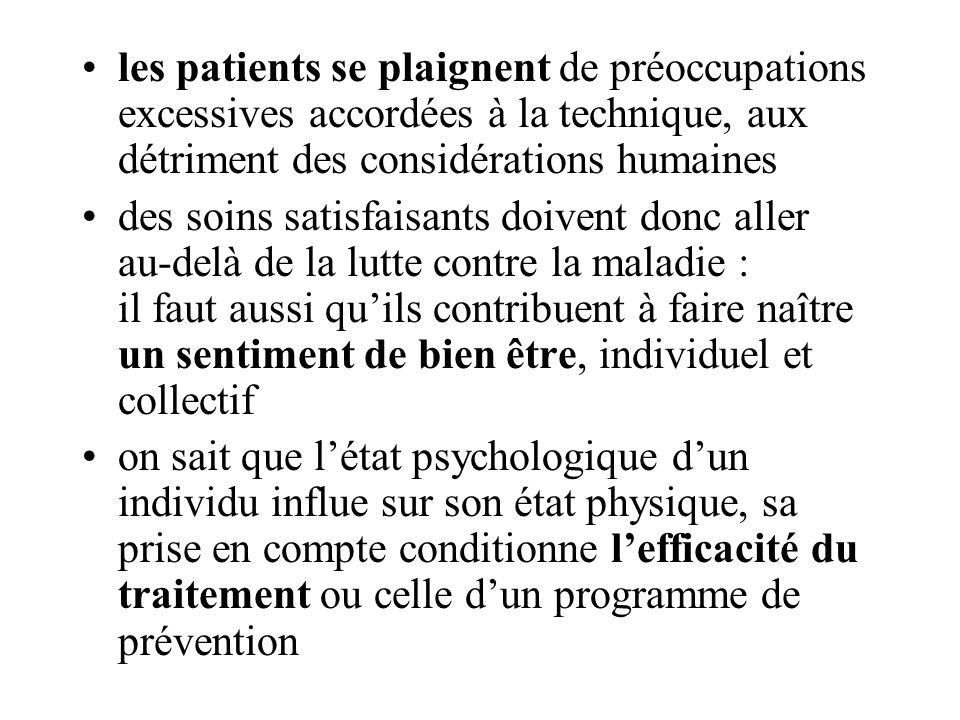 les patients se plaignent de préoccupations excessives accordées à la technique, aux détriment des considérations humaines des soins satisfaisants doi