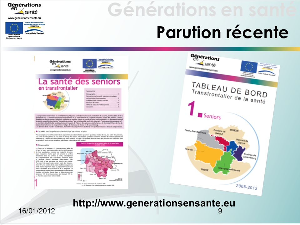 Générations en santé 16/01/20129 Parution récente http://www.generationsensante.eu