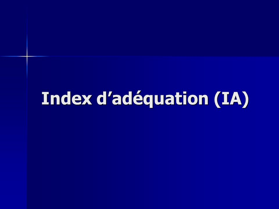 Index dadéquation (IA)