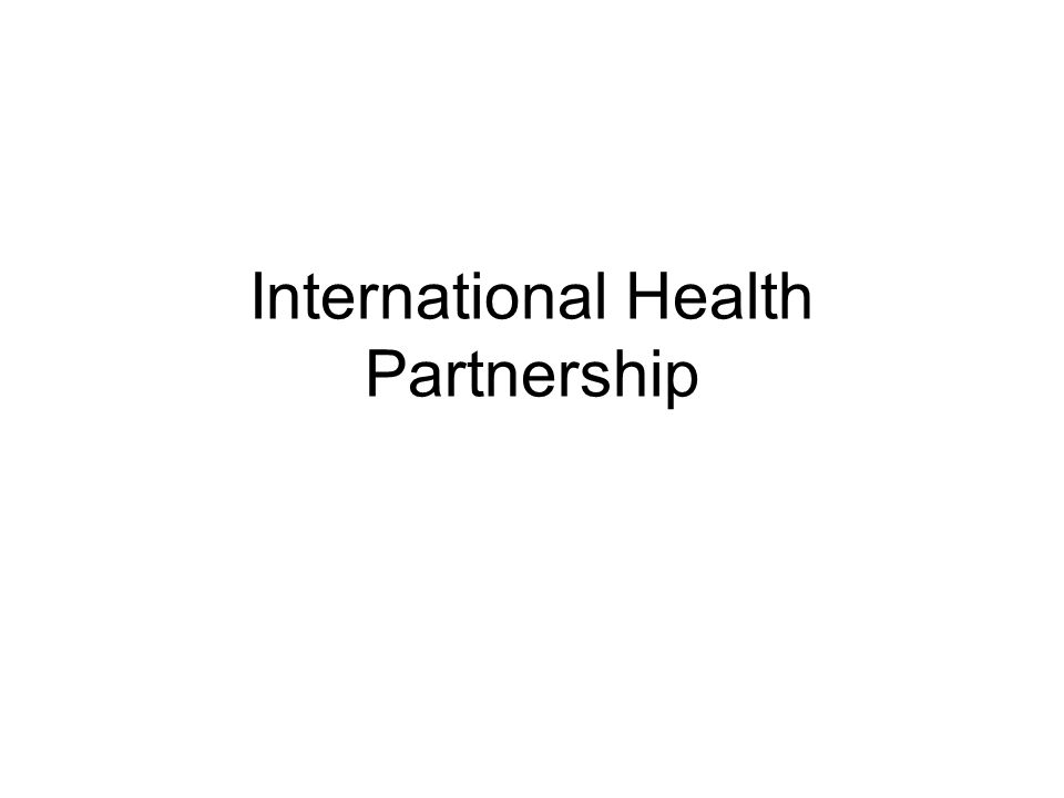 International Health Partnership
