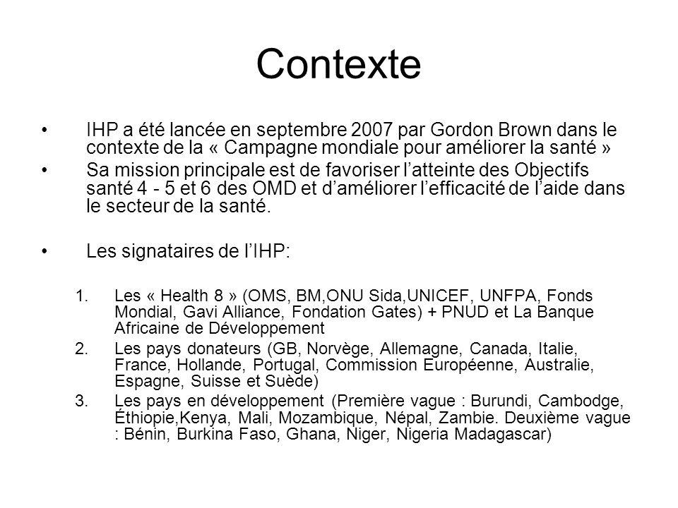 Contexte IHP a été lancée en septembre 2007 par Gordon Brown dans le contexte de la « Campagne mondiale pour améliorer la santé » Sa mission principal