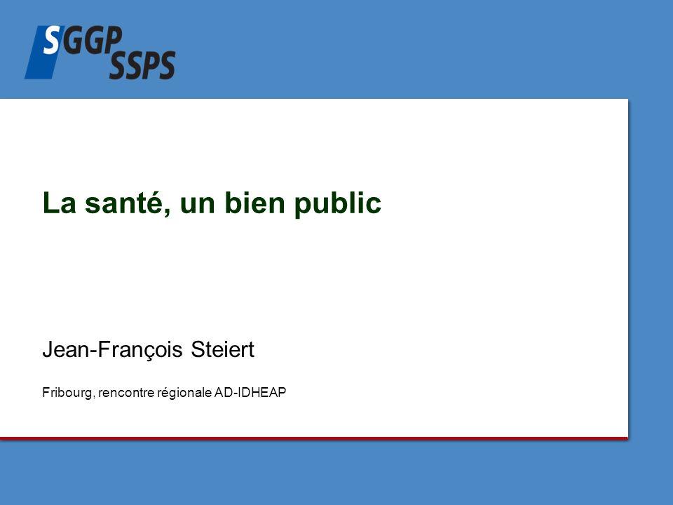 Jean-François Steiert Fribourg, rencontre régionale AD-IDHEAP La santé, un bien public