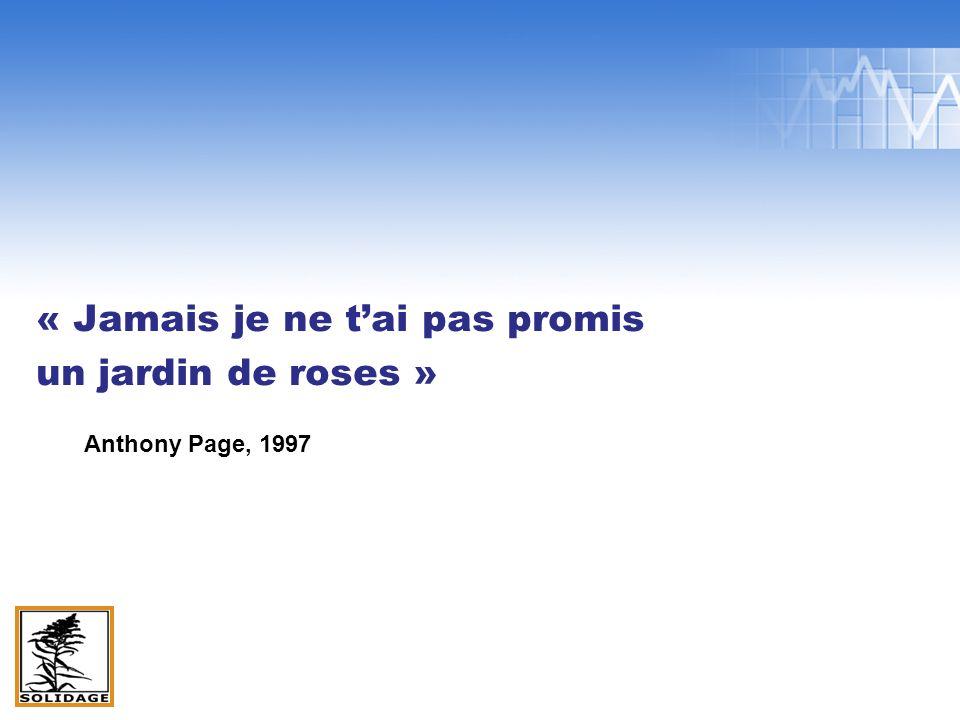 « Jamais je ne tai pas promis un jardin de roses » Anthony Page, 1997