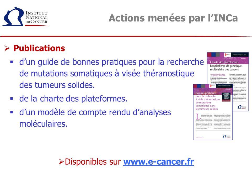 Actions menées par lINCa dun guide de bonnes pratiques pour la recherche de mutations somatiques à visée théranostique des tumeurs solides. de la char
