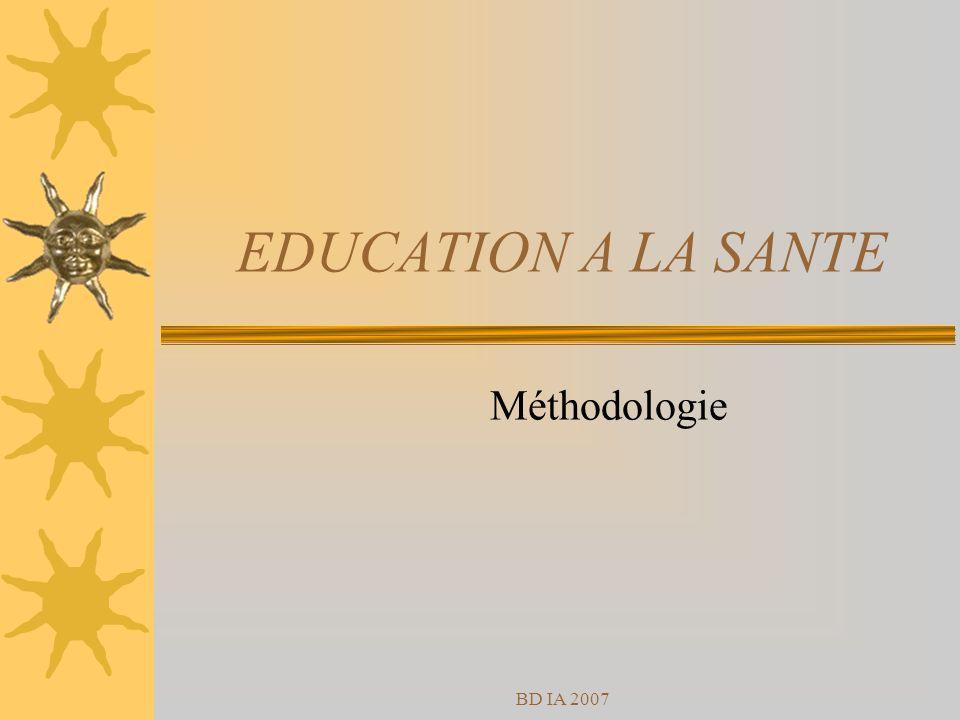 BD IA 2007 EDUCATION A LA SANTE Méthodologie