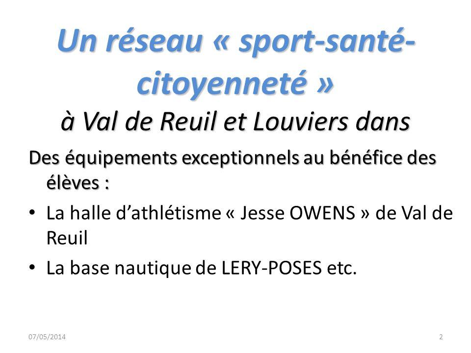 Un réseau « sport-santé- citoyenneté » à Val de Reuil et Louviers dans Des équipements exceptionnels au bénéfice des élèves : La halle dathlétisme « J