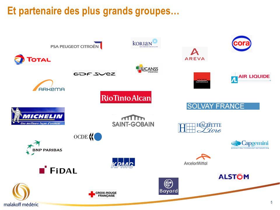 5 Et partenaire des plus grands groupes…