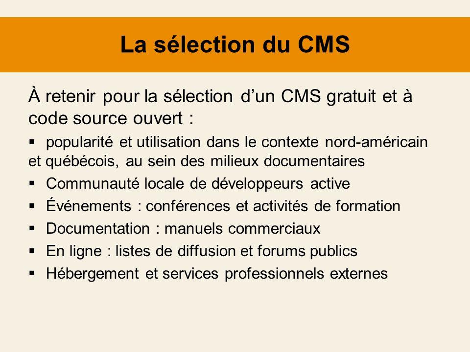 La sélection du CMS À retenir pour la sélection dun CMS gratuit et à code source ouvert : popularité et utilisation dans le contexte nord-américain et