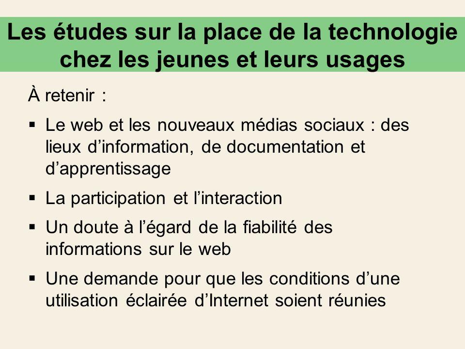 À retenir : Le web et les nouveaux médias sociaux : des lieux dinformation, de documentation et dapprentissage La participation et linteraction Un dou
