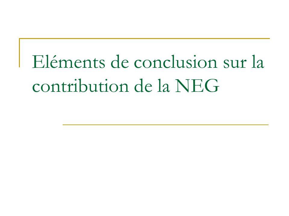 Eléments de conclusion sur la contribution de la NEG