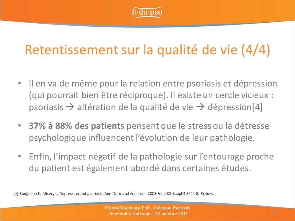 Il en va de même pour la relation entre psoriasis et dépression (qui pourrait bien être réciproque). Il existe un cercle vicieux : psoriasis altératio