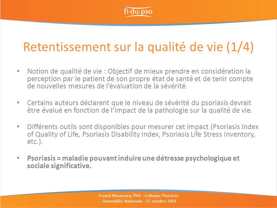Notion de qualité de vie : Objectif de mieux prendre en considération la perception par le patient de son propre état de santé et de tenir compte de n