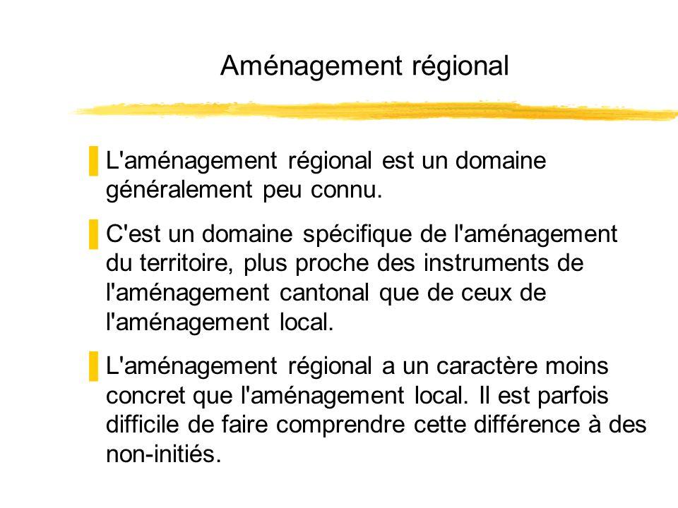 Aménagement régional L'aménagement régional est un domaine généralement peu connu. C'est un domaine spécifique de l'aménagement du territoire, plus pr