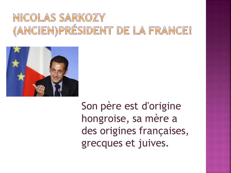 Son père est d origine hongroise, sa mère a des origines françaises, grecques et juives.