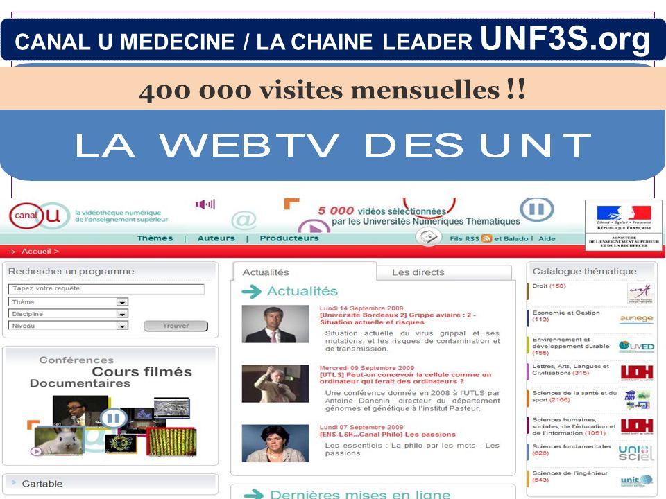 CANAL U MEDECINE / LA CHAINE LEADER UNF3S.org 400 000 visites mensuelles !!