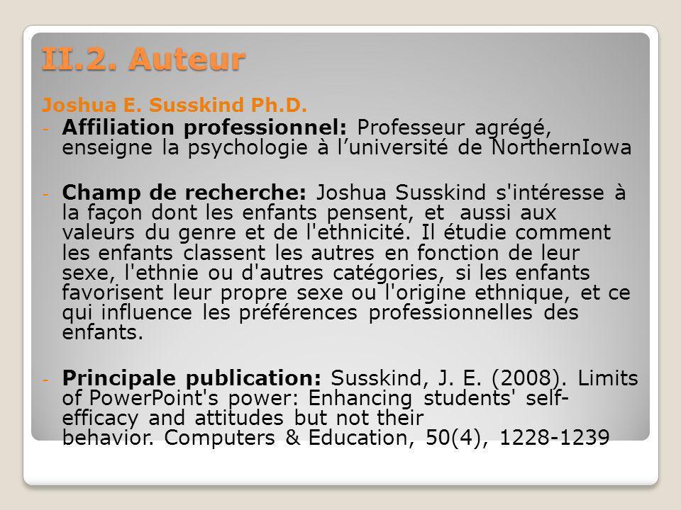II.2.Auteur Joshua E. Susskind Ph.D.