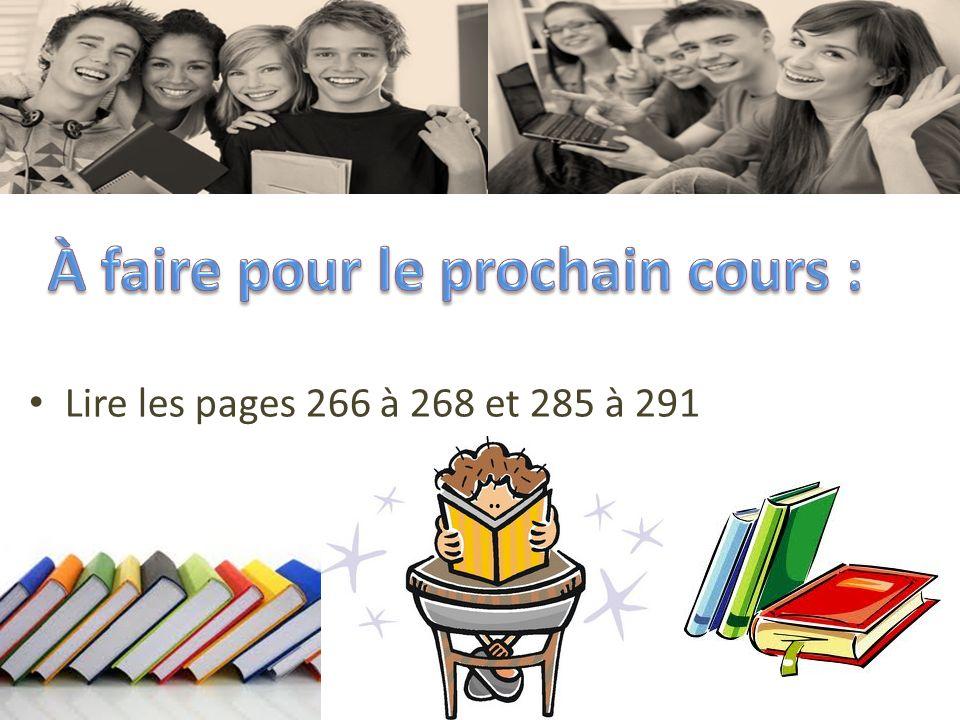 Lire les pages 266 à 268 et 285 à 291