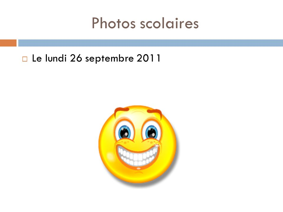 Photos scolaires Le lundi 26 septembre 2011
