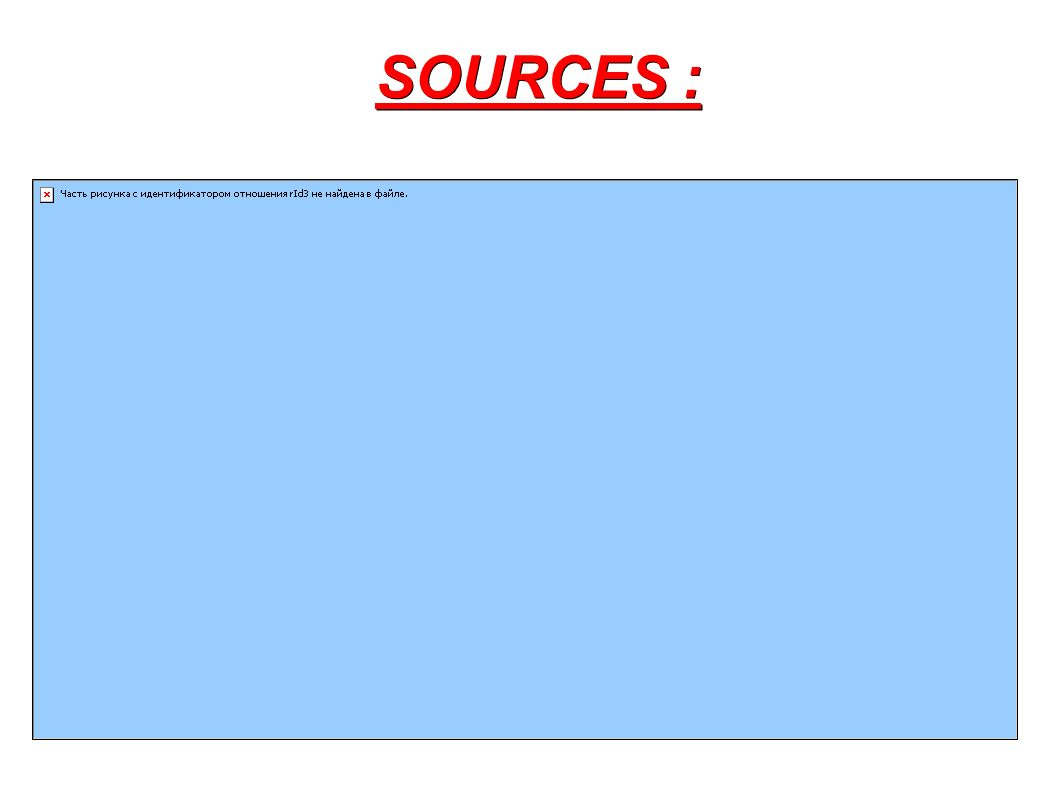 SOURCES :