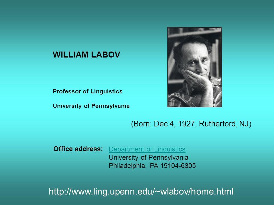 « Some Observations on the Foundation of Linguistics » William Labov, University of Pennsylvania http://www.ling.upenn.edu/~wlabov/Papers/Foundations.html Labov distingue deux conceptions du langage / de la langue (il attribue à Chomsky et à son école la « tendance idéaliste » !).
