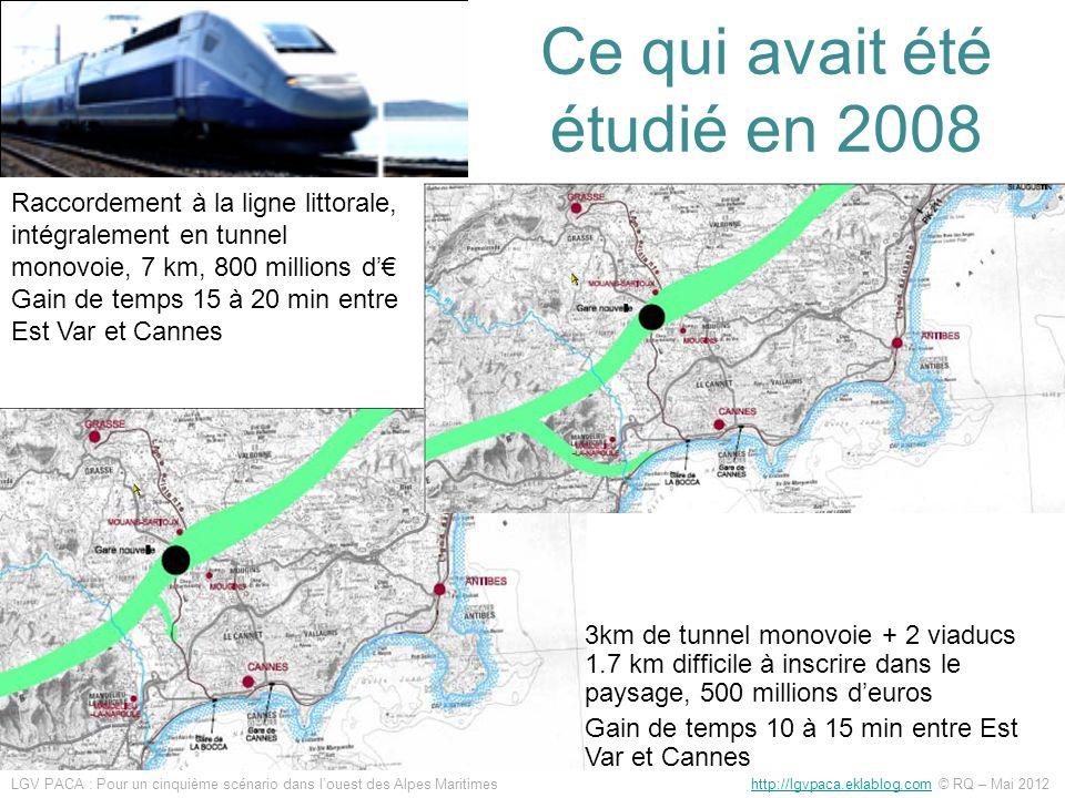 Ce qui avait été étudié en 2008 Raccordement à la ligne littorale, intégralement en tunnel monovoie, 7 km, 800 millions d Gain de temps 15 à 20 min en