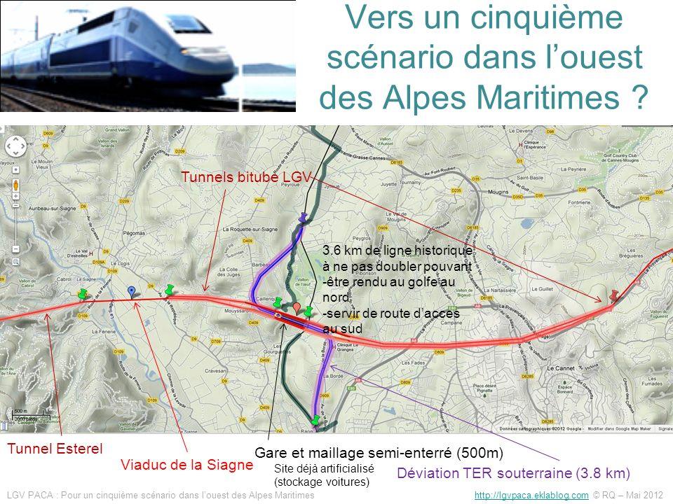 Vers un cinquième scénario dans louest des Alpes Maritimes ? Viaduc de la Siagne Tunnel Esterel Gare et maillage semi-enterré (500m) Déviation TER sou