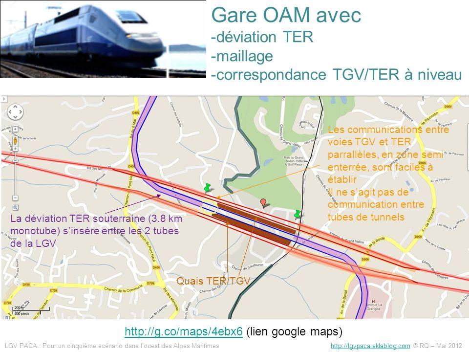 http://g.co/maps/4ebx6http://g.co/maps/4ebx6 (lien google maps) La déviation TER souterraine (3.8 km monotube) sinsère entre les 2 tubes de la LGV Les