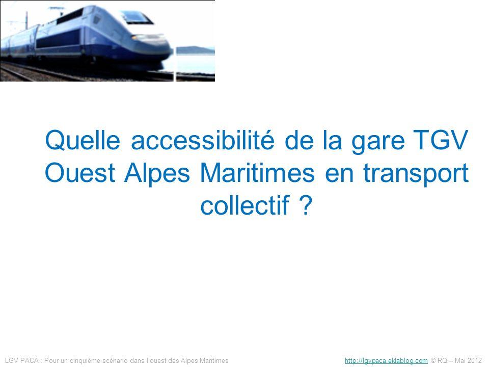 Accessibilité en transport collectif Dans tous les cas, 4 TER/h*, mais qui ne permettent de relier que les villes desservies par la ligne ferroviaire Grasse-Cannes-Nice Pour le fuseau médian, une faible densité de population, qui rend difficile dautre mode de transport collectif Pour le fuseau sud, une proximité avec le futur TCSP Cannes-Mandelieu Site de gare TGV OAM du 5è scénario Extension de la branche de Ranguin du TCSP jusquà la gare TGV OAM (1.5 km) (possibilité dutiliser lancienne voie TER) Utilisation du site propre du TCSP, et passage par la gare TGV des lignes de bus Cannes-La Roquette, Cannes-Pegomas, Auribeau etc… Extension Mougins .