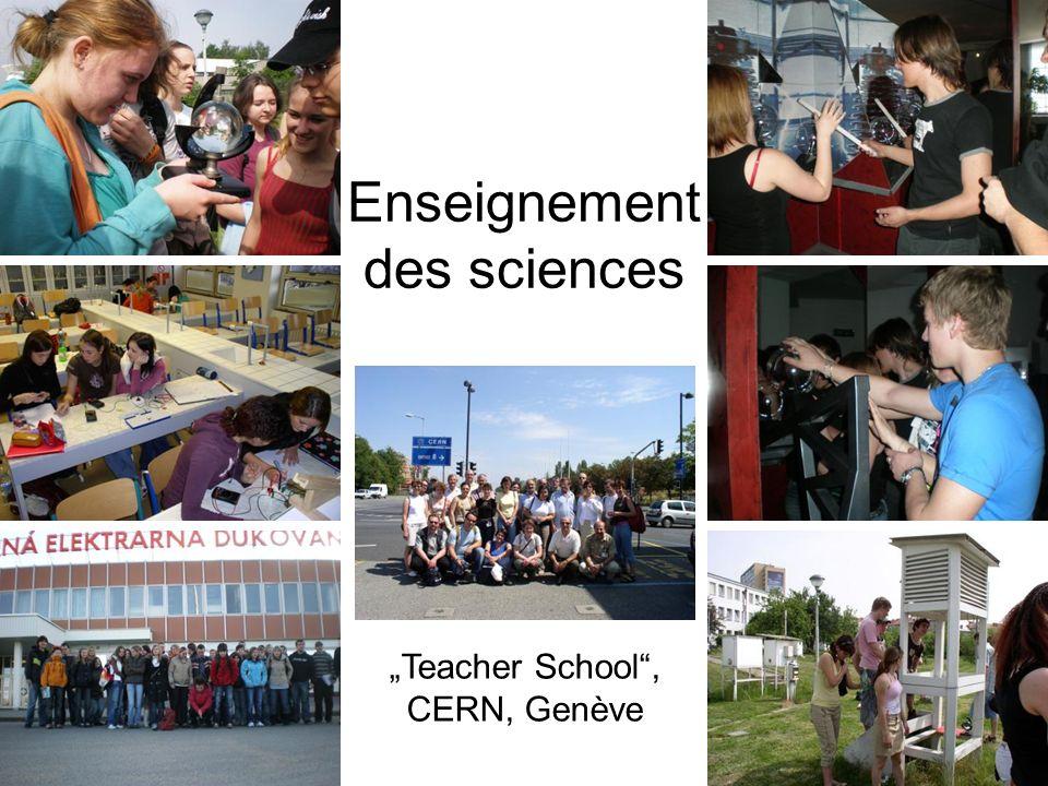 Enseignement des sciences Teacher School, CERN, Genève
