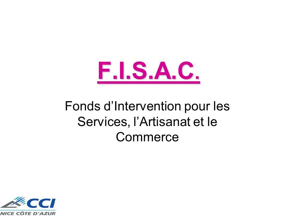 F.I.S.A.C. Fonds dIntervention pour les Services, lArtisanat et le Commerce