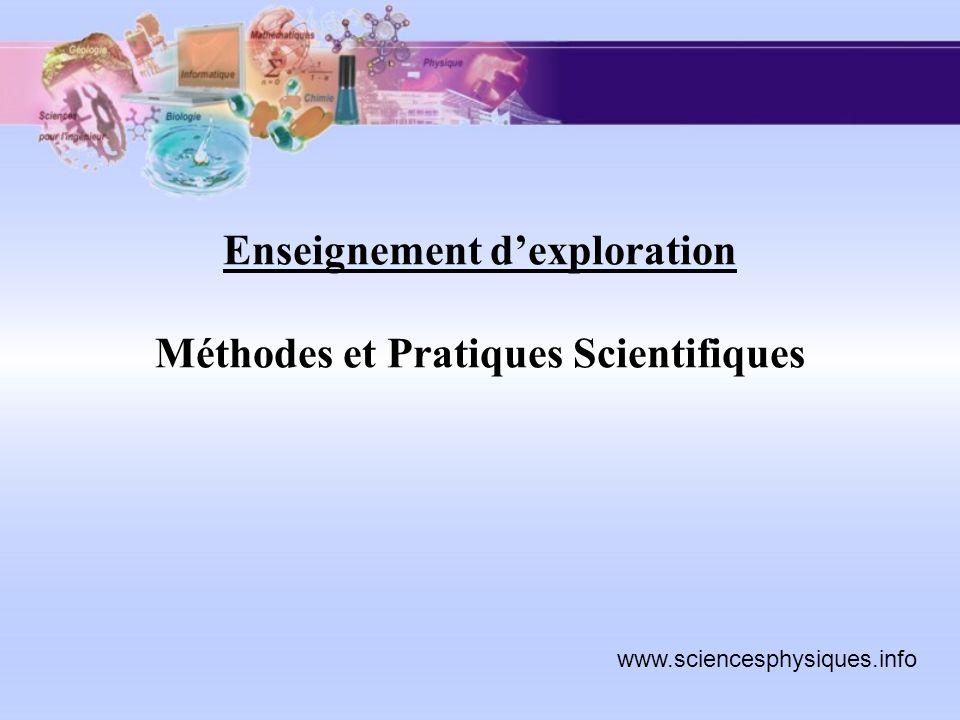 Lenseignement dexploration « méthodes et pratiques scientifiques » permet aux élèves de découvrir différents domaines des mathématiques, des sciences physiques et chimiques et des sciences de la vie et de la Terre.