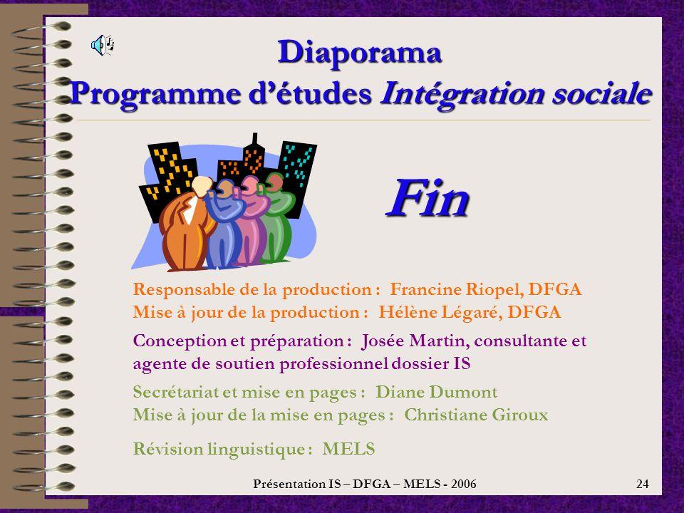 Présentation IS – DFGA – MELS - 2006 23 Programme détudes Intégration sociale