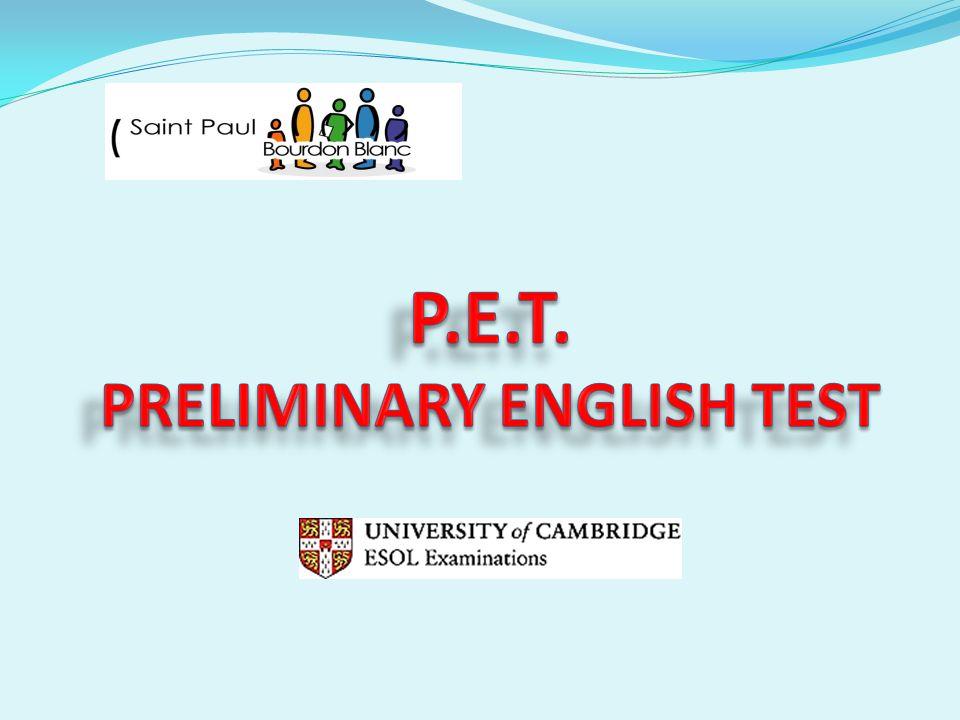ESOL: Cadre Européen Commun de référence pour les langues Les différents examens de Cambridge et leur niveaux Le P.E.T.