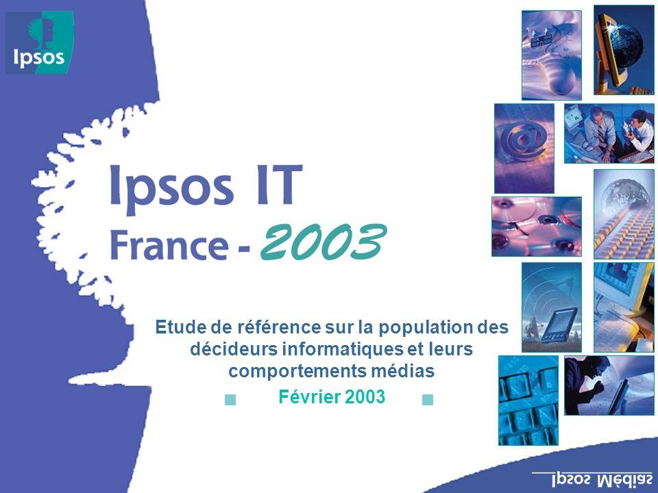 Etude de référence sur la population des décideurs informatiques et leurs comportements médias Février 2003
