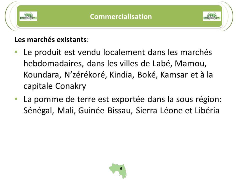 Commercialisation Les marchés existants: Le produit est vendu localement dans les marchés hebdomadaires, dans les villes de Labé, Mamou, Koundara, Nzé