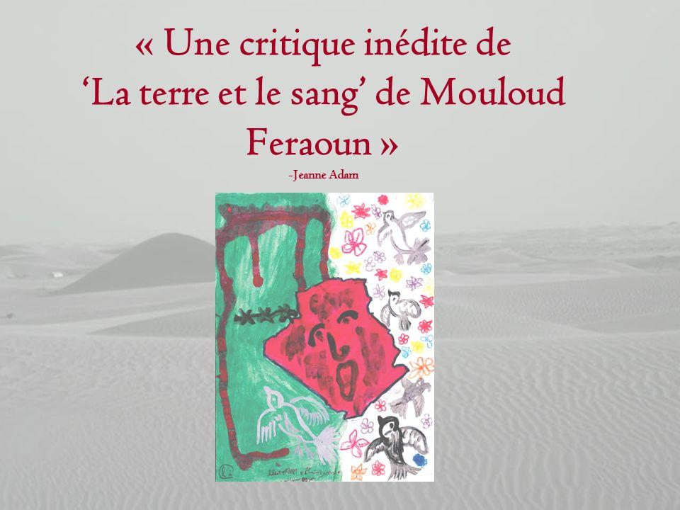 « Une critique inédite de La terre et le sang de Mouloud Feraoun » -Jeanne Adam