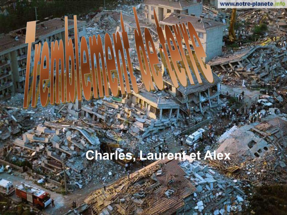 Les tremblements de terres ou séismes sont dautres bouleversements destructeurs.