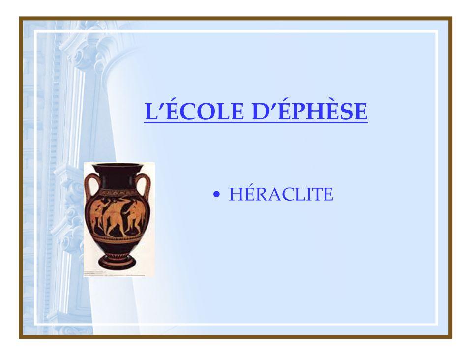 LÉCOLE DÉPHÈSE HÉRACLITE