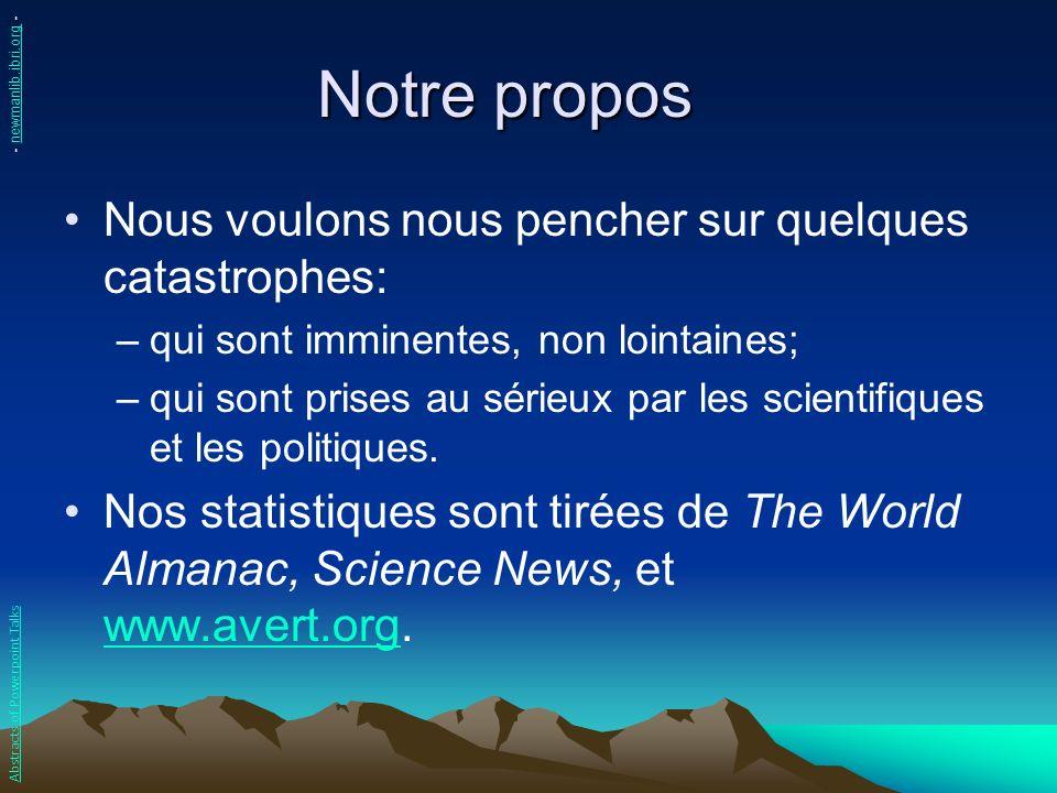 Les tremblements de terre Les prophéties bibliques parlant de la fin des temps mettent en évidence les tremblements de terre.