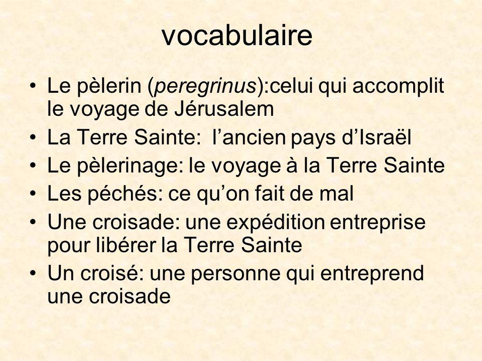Les Pèlerinages Aux lieux saints: –Jérusalem: trois fois sainte (juifs, chrétiens, musulmans) –St.